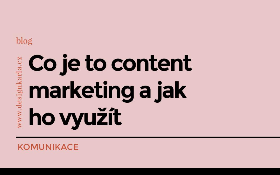 Co je content marketing a jak ho využít