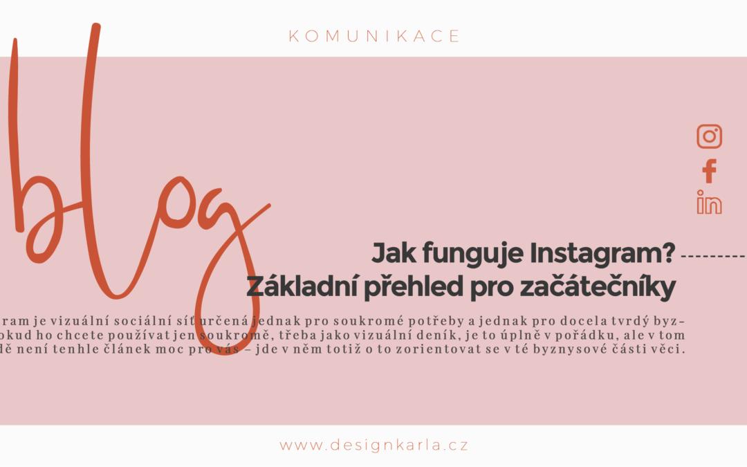 Jak funguje Instagram? Základní přehled pro začátečníky