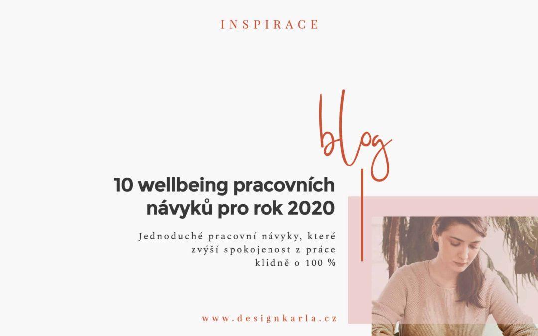 10 wellbeing pracovních návyků pro rok 2020