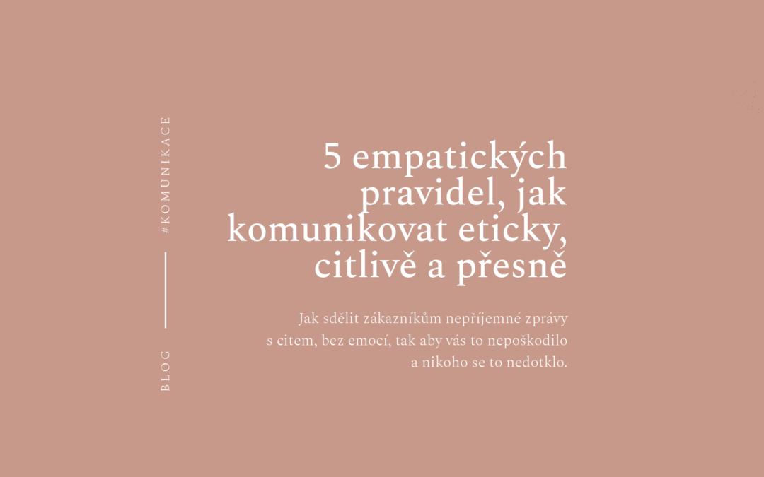 5 empatických pravidel, jak komunikovat eticky, citlivě a přesně